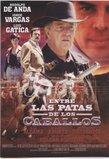 Entre Las Patas De Los Caballos (Spanish) (Dub)