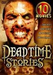 Deadtime Stories (10 Movie Box Set) [2003]