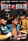 Alan Ladd: Beast of Berlin