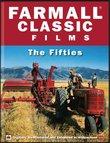 Farmall Classic Films The Fifties