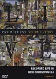 Pat Metheny: Secret Story - Live in New Brunswick, NJ
