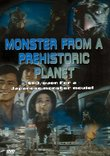 Monster from a Prehistoric Planet/Voyage To the Planet of Prehistoric Planet