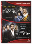 If There Be Thorns / Seeds Of Yesterday - Double Feature [DVD + Digital]