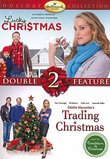 Hallmark Double Feature (Lucky Christmas/Trading Christmas)