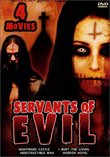 Servants of Evil 4 Movie Pack