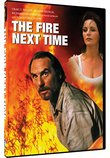 The Fire Next Time - The Complete Mini-Series