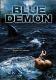 Blue Demon [DVD] 2004