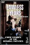 The Lawless Years: The Third Season