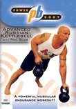 Powerbody: Advanced Russian Kettlebell Workout with Phil Ross (kettle bell)