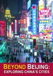 Beyond Beijing: Exploring China's Cities