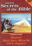 Ancient Secrets of the Bible: Moses' Red Sea Miracle - Did It Happen?