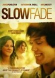 Slow Fade