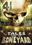Tales from the Boneyard 4 Movie Pack