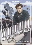 Wild Bill: Hollywood Maverick - The Life and Times of William A. Wellman