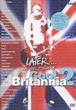 Later Cool Britannia 2