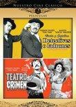 Nuestro Cine Clasico: Detectives O Ladrones/Teatro del Crimen