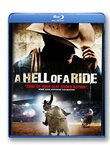 A Hell Of A Ride [Blu-ray]