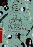 Solo Con Tu Pareja - Criterion Collection