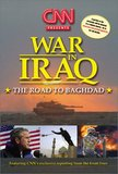 CNN Presents - War in Iraq - The Road to Baghdad