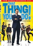 That Thing You Do! - Tom Hank's Extended Cut (Two-Disc Special Edition)