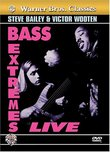 Bass Extremes Live: Steve Bailey & Victor Wooten