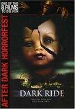 Dark Ride - After Dark Horror Fest