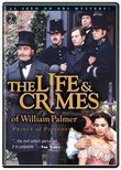 The Life & Crimes of William Palmer