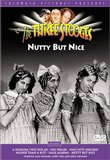 Three Stooges- Nutty But Nice