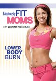 Fabulously Fit Moms: Lower Body Burn - Featuring Jennifer Nicole Lee