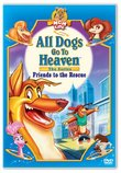 All Dogs Go to Heaven - The Series: Friends to the Rescue