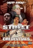 Hip Hop Street Credentials