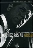 Touchez Pas au Grisbi - Criterion Collection