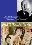Alfred Hitchcock's Waltzes From Vienna