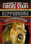 Europe's Big Top Circus Stars Live from the Hippodrome