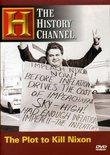 The Plot to Kill Nixon (History Channel)