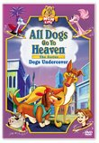 All Dogs Go to Heaven - Dogs Undercover