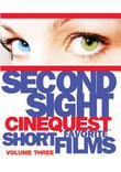 Second Sight: Cinequest Short Films, Vol. 3