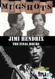 Mugshots: Jimi Hendrix - Jimi's Final Hours (Amazon.com Exclusive)