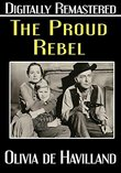The Proud Rebel - Digitally Remastered