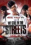 Real Talk TV, Vol. 9: We Still in the Streets