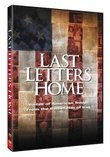 Last Letters Home - Voices of American Troops from the Battlefields of Iraq