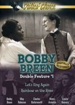 Bobby Breen Double Feature, Vol. 1: Let's Sing Again, Rainbow on the River