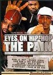 Tapeman, Inc. Presents: Eyes on Hip Hop: The Pain