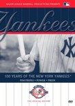 100 YEARS OF THE NEW YORK YANKEES