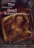 The Severed Head Network Compilation