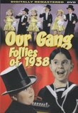 Our Gang - Follies Of 1938 (Digitally Remastered) [Slim Case]