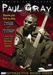 Behind the Player: Paul Gray (DVD)