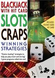 Winning Strategies: Blackjack, Slots, and Craps