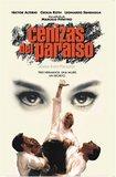Cenizas del Paraiso ( Ashes from Paradise )