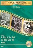Horror Classics Triple Feature, Vol. 9 (A Shriek in the Night / The World Gone Mad / Maniac)
